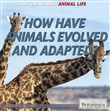 how have animals evolved ...