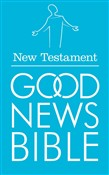 New Testament (Good News Bible Translation)