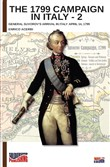 The 1799 campaign in Italy. Vol. 2: General Suvorov's arrival in Italy April 14, 1799