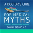 A Doctor's Cure for Medical Myths