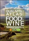 Qualivita atlas food&wine 2013. Italian PDO PGI TSG agri-food and wine products-organic farming