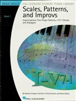 Scales, Patterns and Improvs - Book 1 (Music Instruction)