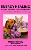Energy Healing for Pets, Wildlife & Sanctuary Animals