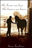 The Horses We Love, The Lessons We Learn
