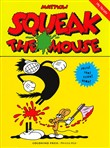 squeak the mouse