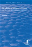 New Chinese Migrants in Europe
