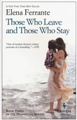 Those Who Leave and Those Who Stay. My Brilliant Friend Book 3