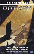Preludio a terra di nessuno. Batman. Vol. 2: Aftershock