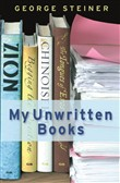 My Unwritten Books