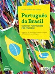 Português do Brasil. Corso di portoghese per italiani. Con 2 CD Audio