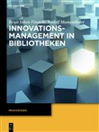 Innovationsmanagement in Bibliotheken