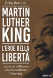 martin luther king. l'ero...