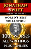 Jonathan Swift Complete Works – World's Best Collection