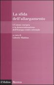 La sfida dell'allargamento