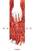 Scorrerà il sangue. Nailbiter Vol. 1