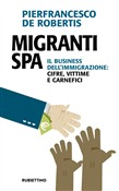 migranti spa. il business...