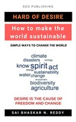 Hard of Desire: How to Make the World Sustainable