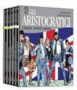 Gli aristocratici. L'integrale. Vol. 6-10