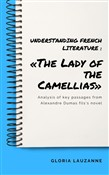 Understanding french literature : «The Lady of the Camellias»