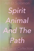 Spirit Animal And The Path