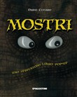 Mostri. Libro pop-up. Ediz. illustrata