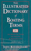 The Illustrated Dictionary of Boating Terms: 2000 Essential Terms for Sailors and Powerboaters (Revised Edition)