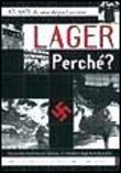 Lager perché?