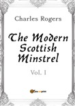 The modern Scottish minstrel. Vol. 1