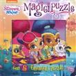 Magic puzzle. Shimmer & Shine. Libro puzzle