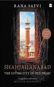 shahjahanabad: the living...