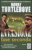 Invasione: fase seconda