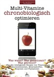 Multi-Vitamine chronobiologisch optimieren