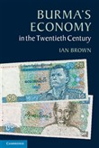 Burma's Economy in the Twentieth Century