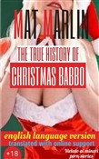 The true history of Christmas Babbo (the true story of Santa Claus)