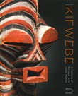 Kifwebe. A century of Songye and Luba masks. Ediz. illustrata