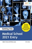 Getting into Medical School 2021 Entry