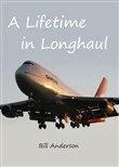 A Lifetime in Longhaul