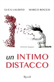 Un intimo distacco. Ediz. illustrata