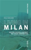 Living in Milan. Housing policies, austerity and urban regeneration