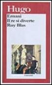 Ernani-Il re si diverte-Ruy Blas