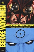 Before Watchmen: Nite owl-Dr. Manhattan. Vol. 1