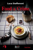 food & crime. quando il c...