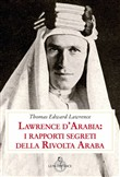 lawrence d'arabia: i rapp...