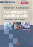 Lean management e qualità in sanità. La metodologia applicata in corsia