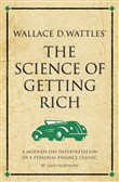 Wallace D. Wattles' The Science of Getting Rich