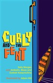 curly and the fent