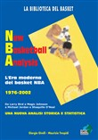 New basketball analysis. L'era moderna del basket NBA 1976-2002