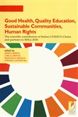 Good health, quality education, sustainable communities, human rights. The scientific contribution of Italian UNESCO Chairs and partners to SDGs 2030