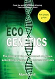 Ecogenetics. the impact of the evironment on genes, according to ancient and modern sciences