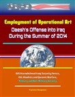 Employment of Operational Art: Daesh's Offense into Iraq During the Summer of 2014 - ISIS Overwhelmed Iraqi Security Forces, ISIL Jihadists and Quranic Warfare, Military and Non-Military Activity